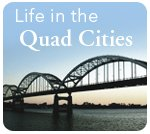Life in the Quad Cities